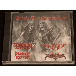 Storming Steels / Omission / Dunkell Reiter / Revenge (MY/ES/BR/GR) - Unholy Thrashing Savage