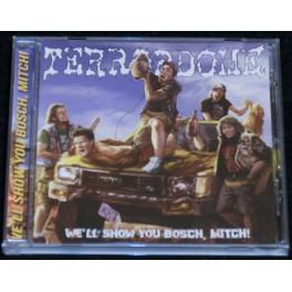 Terrordome (PL) - We'll show you Bosch, Mitch CD