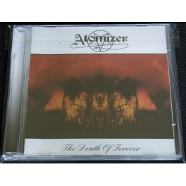 Atomizer (AU) - The Death Of Forever CD