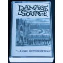 Damage Source (DE) - ...Come Deterioration! MC