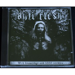 Anti Flesh (GR) - With Knowledge And 1000 Needles MCD