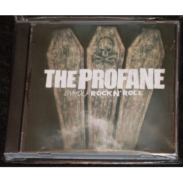 The Profane (PRY) - Unholy Rock N' Roll CD