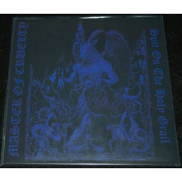 Master Of Cruelty (PRY) - Spit on the Holy Grail LP