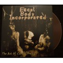 Fecal Body Incorporated (BGR) - The Art Of Carnal Decay LP brown vinyl