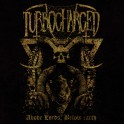 Turbocharged (SWE) - Above Lords, Below Earth CD PRE-ORDER plus Apocalyptic CD